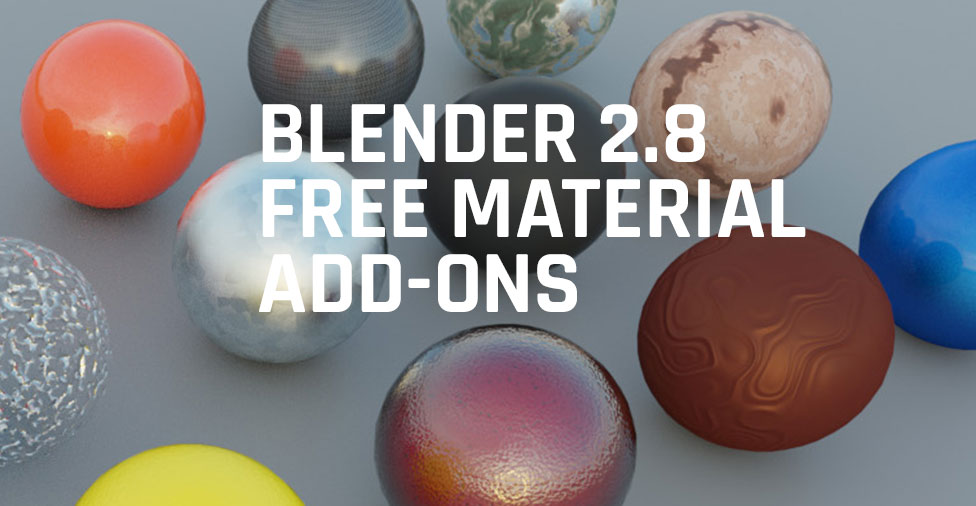 How to get your free Material Add-ons for Blender 2 8